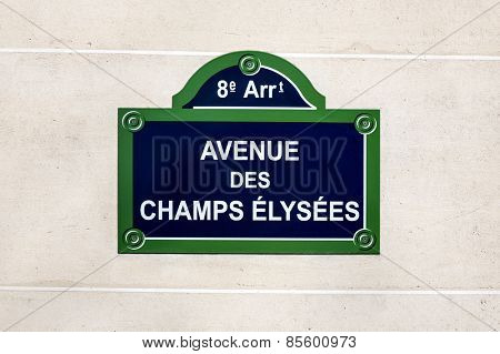 The Avenue des Champs Elysees street sign,  situated in the 8th arrondissement of Paris, France. One of the most famous streets in the world.