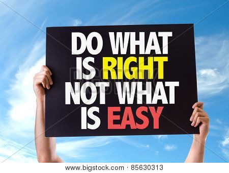 Do What Is Right Not What Is Easy card with sky background poster
