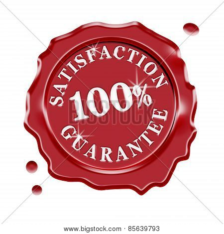 Red wax seal with central text 100 percent satisfaction guarantee isolated on white background. poster