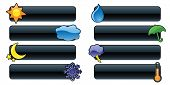 Eight glossy weather banners/buttons perfect for rain or shine! poster