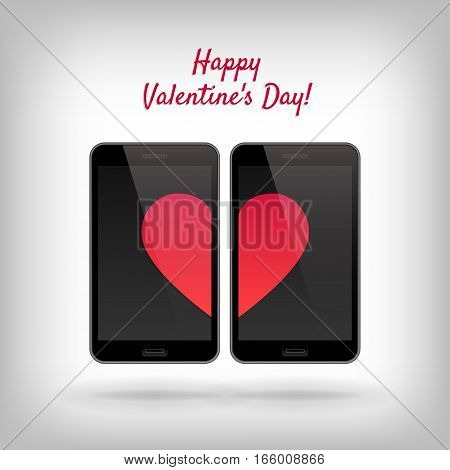 Happy Valentines Day. Vector illustration with cell phones and hearts. Red heart on screen of telephone. Smartphone with romantic symbol of love. Design for poster, card or print.