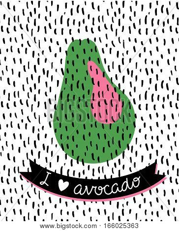 Vector illustration of fruit avocado. Grunge stylish background with green avocado and lettering 'I love avocado'.