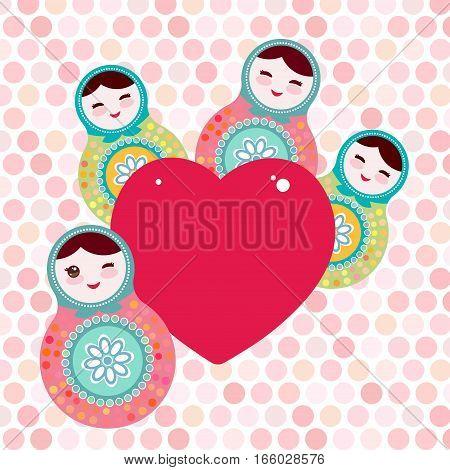 Russian dolls matryoshka, pink blue green colors. Card design pink heart on pink polka dot background. Vector illustration