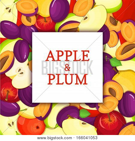 The Square white frame on ripe apple plum fruit background. Vector card illustration. Delicious fresh and juicy plums apples peeled, piece of half, slice, seed. appetizing looking for packaging design