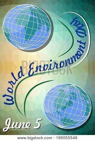 World environment day June 5 flyer template with Eastern and Western Hemisphere on polygonal green background with yellow light