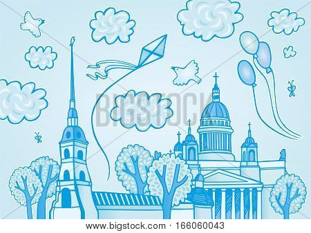 Hand drawn sights of Saint-Petersburg, Russia: Peter and Paul Fortress and St. Isaac's Cathedral. Vector illustration in cartoon style with historical buildings and blue sky, clouds, balloons, kite