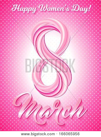 Greeting card 8 March Happy womens day. Colorful number eight on cute background. Eighth of March - International Womens Day holiday. Vector illustration.
