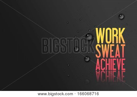 Work Sweat Achieve Workout and Fitness Motivation Quote Website header Creative Typography Modern Banner Concept Drops orange