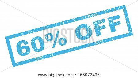 60 Percent Off text rubber seal stamp watermark. Tag inside rectangular banner with grunge design and unclean texture. Inclined vector blue ink sticker on a white background.