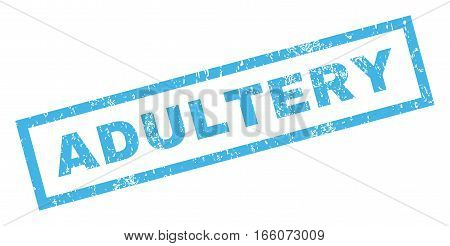 Adultery text rubber seal stamp watermark. Tag inside rectangular shape with grunge design and scratched texture. Inclined vector blue ink emblem on a white background.