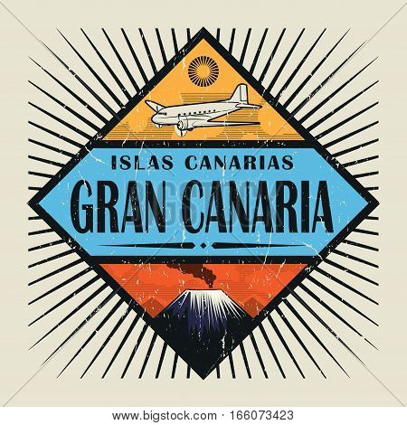 Stamp or vintage emblem with airplane volcano and text Gran Canaria Canary island (in spanish) vector illustration