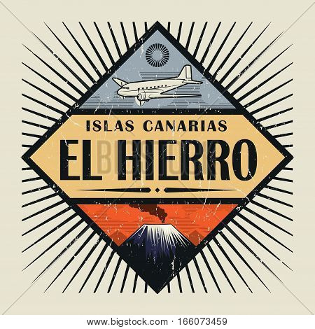 Stamp or vintage emblem with airplane volcano and text El Hierro Canary island (in spanish) vector illustration