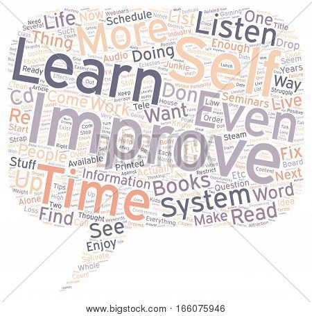 How Do You Get Your Stuff Into Your System text background wordcloud concept