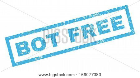 Bot Free text rubber seal stamp watermark. Tag inside rectangular banner with grunge design and scratched texture. Inclined vector blue ink sign on a white background.