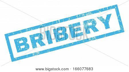 Bribery text rubber seal stamp watermark. Tag inside rectangular banner with grunge design and unclean texture. Inclined vector blue ink sticker on a white background.