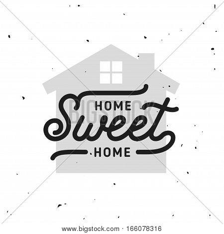 Home Sweet Home typography. Handmade lettering print. Vector vintage illustration.