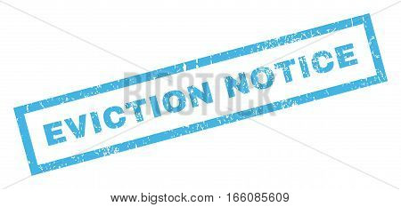 Eviction Notice text rubber seal stamp watermark. Tag inside rectangular banner with grunge design and dust texture. Inclined vector blue ink sign on a white background.