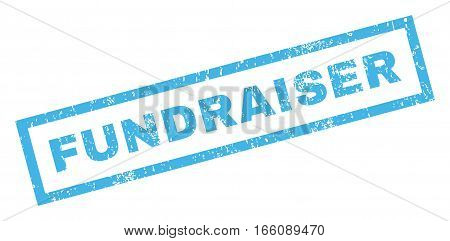 Fundraiser text rubber seal stamp watermark. Caption inside rectangular banner with grunge design and dust texture. Inclined vector blue ink emblem on a white background.