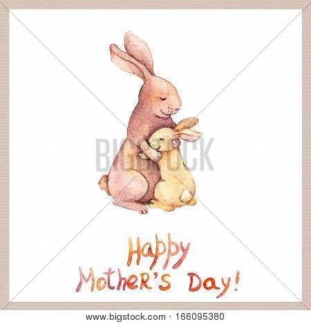 Hand painted cheerful card for Mothers day with cute animal - mother rabbit embrace her adorable kid. Aquarelle art