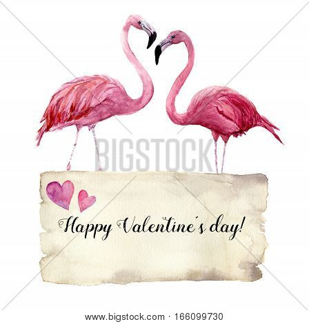 Watercolor card with couple of pink flamingo and Happy Valentine's Day inscription. Exotic hand painted bird illustration and paper texture isolated on white background. For design, prints