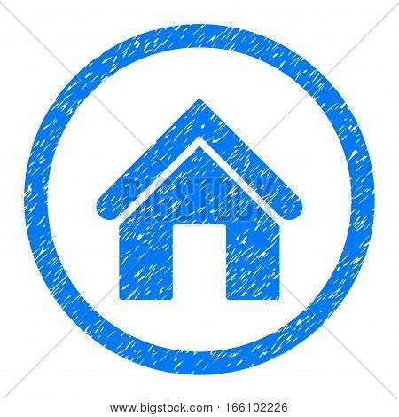 Rounded Home rubber seal stamp watermark. Icon symbol inside circle with grunge design and scratched texture. Unclean vector blue sign.