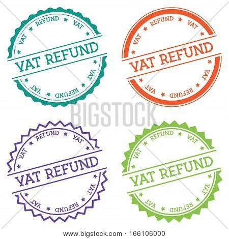 Vat Refund Badge Isolated On White Background. Flat Style Round Label With Text. Circular Emblem Vec