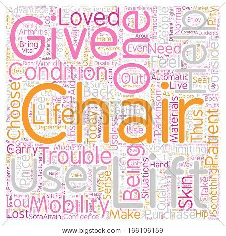 How To Choose A Lift Chair text background wordcloud concept