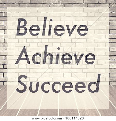 Believe achieve succeed Inspiration quote for card and motivational poster