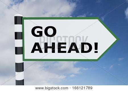Go Ahead! Concept