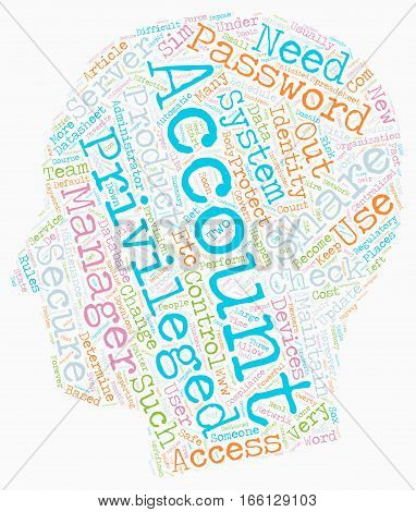 How to Keep Privileged Accounts Safe and Share Them Securely text background wordcloud concept