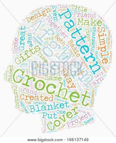 How to Make Great Gifts with Crochet Afghan Patterns text background wordcloud concept