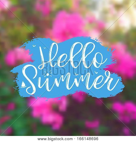 Hello Summer card. Floral Background with Lettering Hello Summer. Can be used for poster, flyer, postcard, banner. Vector Illustration