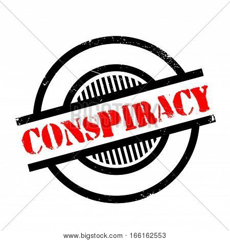 Conspiracy rubber stamp. Grunge design with dust scratches. Effects can be easily removed for a clean, crisp look. Color is easily changed.