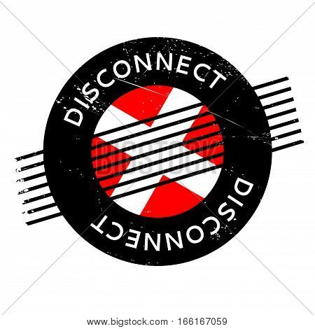 Disconnect rubber stamp. Grunge design with dust scratches. Effects can be easily removed for a clean, crisp look. Color is easily changed.