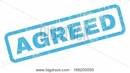Agreed text rubber seal stamp watermark. Caption inside rectangular shape with grunge design and dirty texture. Inclined vector blue ink emblem on a white background.