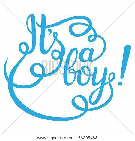 Its a boy lettering. Baby shower vector invitation for card and more