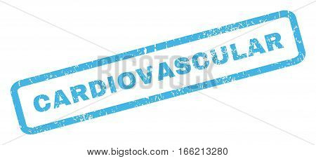 Cardiovascular text rubber seal stamp watermark. Tag inside rectangular banner with grunge design and scratched texture. Inclined vector blue ink sticker on a white background.