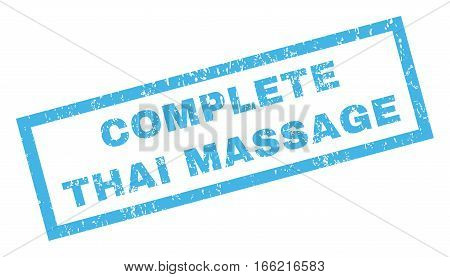 Complete Thai Massage text rubber seal stamp watermark. Tag inside rectangular shape with grunge design and scratched texture. Inclined vector blue ink emblem on a white background.