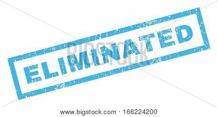 Eliminated text rubber seal stamp watermark. Tag inside rectangular banner with grunge design and dust texture. Inclined vector blue ink emblem on a white background.