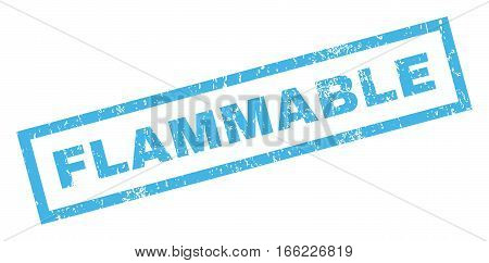Flammable text rubber seal stamp watermark. Caption inside rectangular banner with grunge design and scratched texture. Inclined vector blue ink sign on a white background.