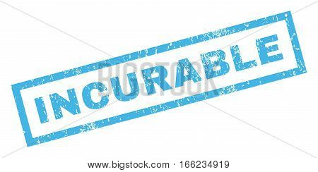 Incurable text rubber seal stamp watermark. Tag inside rectangular banner with grunge design and scratched texture. Inclined vector blue ink sticker on a white background.