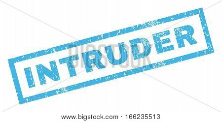 Intruder text rubber seal stamp watermark. Tag inside rectangular banner with grunge design and dirty texture. Inclined vector blue ink sticker on a white background.