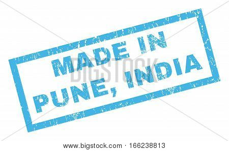 Made In Pune India text rubber seal stamp watermark. Caption inside rectangular banner with grunge design and dirty texture. Inclined vector blue ink sticker on a white background.