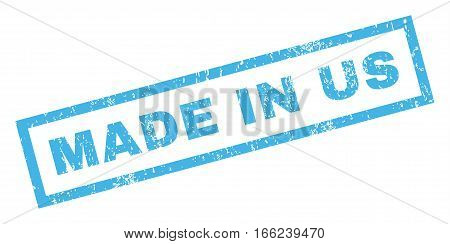 Made In Us text rubber seal stamp watermark. Caption inside rectangular shape with grunge design and dirty texture. Inclined vector blue ink sticker on a white background.