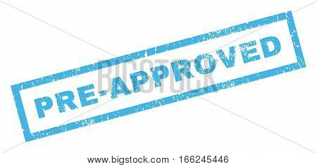 Pre-Approved text rubber seal stamp watermark. Caption inside rectangular shape with grunge design and scratched texture. Inclined vector blue ink emblem on a white background.