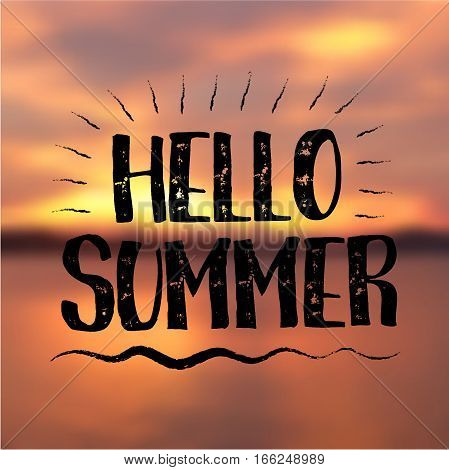 Hello Summer card. Sea Background with Lettering Hello Summer. Can be used for poster, flyer, postcard, banner. Vector Illustration