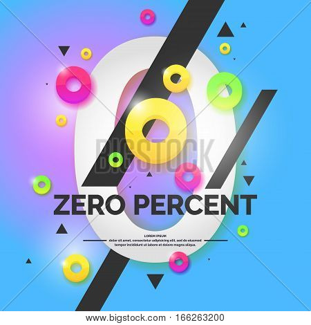 Original concept poster loan zero percent. Bright abstract background with text. Vector illustration.