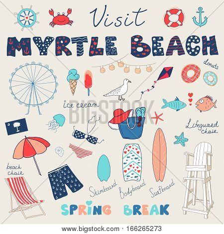 Set of hand drawn doodles of Myrtle Beach South Carolina USA. Spring break themed vector set.