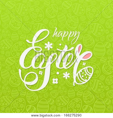 Happy Easter vector illustration for design flyers and cards on the green background with text, seamless pattern of ornamental eggs and bunny ears.