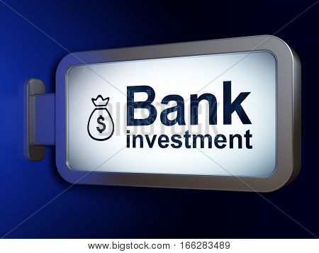 Money concept: Bank Investment and Money Bag on advertising billboard background, 3D rendering